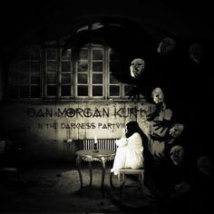 Dan Morgan Kurt - In The Darkness Part 8 -2015 - 07 - 28 by Dan Morgan Kurt FREE DOWNLOAD!
