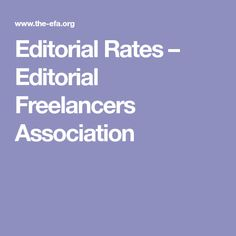Editorial Rates - Freelancer Rates - Editorial Freelancers Association: Common editorial rates—regardless of whether a fee is flat rate, per page, per word, or hourly—tend to fall within the ranges indicated below. Writing Jobs, Writing Advice, Writing Resources, Writing A Book, Freelance Sites, Creative Writing Tips, How To Get Clients, Grant Proposal, Career Exploration