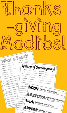 """Time for (NOUN) pie and gathering with family to (VERB) together! Here is a fun way to enjoy the festivities of November while at the same time practicing the parts of speech. - """"History of Thanksgiving!"""" Mad Lib including 13 opportunities for student practice. - """"What a Feast!"""" Mad Lib including 14 opportunities for student practice. - Parts of Speech Cheat Sheet to help guide students Each sheet has been designed to work when used as partner practice or as individual practice."""