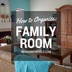 How to Organize Family Room