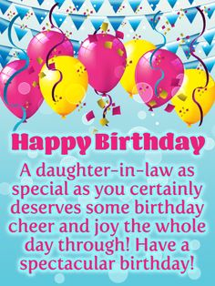Send Free Celebration Cheer - Happy Birthday Card for Daughter-in-Law to Loved Ones on Birthday & Greeting Cards by Davia. It's free, and you also can use your own customized birthday calendar and birthday reminders. Happy Birthday Special Lady, Happy Birthday Wishes For A Friend, Happy Birthday For Him, Birthday Cheers, Birthday Wishes Quotes, Birthday Week, Birthday Messages, Birthday Greeting Cards, Happy Birthday Cards