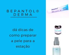 Blog Andrea Jesus: Bepantol® Derma dá dicas de como preparar a pele p...