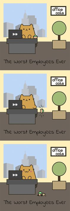 Office cats are the worst employees ever :D