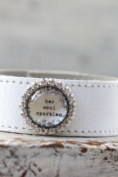 *Her soul sparkles white cuff - $30.00 : Beth Quinn Designs  , Romantic Inspirational Jewelry