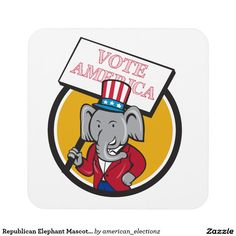 """Republican Elephant Mascot Vote America Circle Car Beverage Coaster. 2016 American elections beverage coaster with an illustration of an American Republican GOP elephant mascot standing wearing a suit and a stars and stripes hat holding a placard with the words """"Vote America"""" set inside a circle on isolated background done in cartoon style. #americanelections #elections #vote2016 #election2016 #VoteAmerica #Decision2016"""