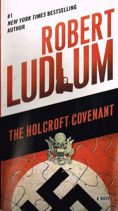 Holcroft Covenant paperback Robert Ludlum 1978 novel 4th Reich 2014 Bantam Books