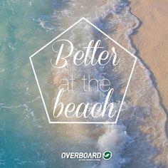 Tudo é melhor na praia, não é mesmo? #beach #surf #overboard #overboard