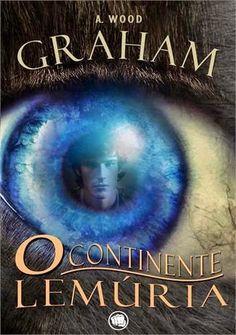 Graham - O Continente Lemúria ~ Irmãos Livreiros