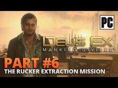 Deus Ex: Mankind Divided PC Walkthrough Part #6 - The Rucker Extraction ...