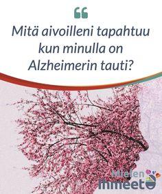 Mitä #aivoilleni tapahtuu kun minulla on Alzheimerin tauti?  Niin surullista kuin sen #sanominen onkin, olemme kaikki tottuneet kuulemaan #erilaisista dementian tyypeistä, mutta #emme usein saa selkeitä #selityksiä siitä mitä aivoille tapahtuu kun kärsimme siitä.