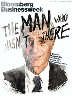 """New Bloomberg BizWeek cover, Robert Rubin, ""The Man Who Wasn't There,"" via w/illo & type by Magazine Cover Layout, Magazine Layout Design, Magazine Covers, Magazine Layouts, Editorial Layout, Editorial Design, Leaflet Layout, Bloomberg Businessweek, Animals"