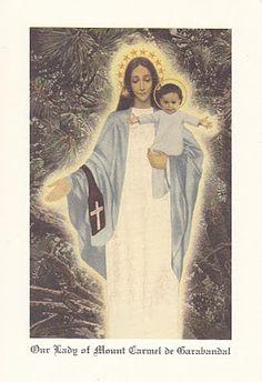 Our Lady of Mont Carmel -Garabandal spain Catholic Prayers, Catholic Art, Catholic Saints, Roman Catholic, Mother Of Christ, Blessed Mother Mary, Blessed Virgin Mary, Religious Icons, Religious Art