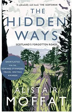 Amazon.co.uk : alistair moffat Got Books, Books To Read, Love Book, This Book, Borders Books, The Scene, Inspirational Books, What To Read, Book Photography