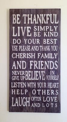 Love this wooden sign...words and all. Let me know how much for this! :)