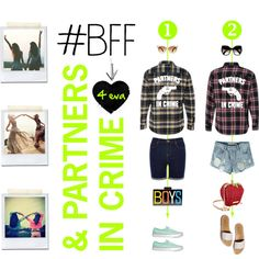 BFF's & Partners In Crime #lookbook #polyvore #bestfriends