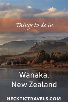 Although the town is quite small, we were never left feeling like we had nothing to do, and it served as an excellent base camp for the entire area. We managed to squeeze in plenty of activities in our two months. ~ Wanaka, New Zealand Cool Places To Visit, Places To Travel, Travel Destinations, Travel Europe, Stuff To Do, Things To Do, How To Memorize Things, Weather In New Zealand, Wanaka New Zealand