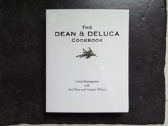 Dean and Deluca Cookbook