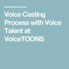 Voice Casting Process with Voice Talent at VoiceTOONS