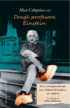 Din corespondenta lui Einstein cu co. Alice, I Site, Albert Einstein, Books, Men, Author, Reading, Libros, Book