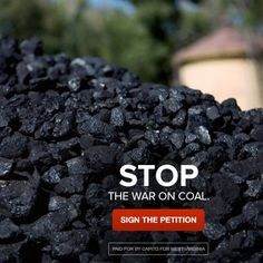 Today President Obama doubled down on his War on Coal. Tell the President no more! Sign the petition! Go to Shelley Moore Capito for West Virginia's page and SIGN THE PETITION!!!!
