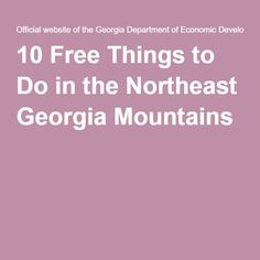 10 Free Things to Do in the Northeast Georgia Mountains