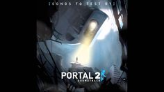 Portal 2 OST Volume 3 - Cara Mia Addio [With Lyrics!]