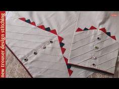 creative Pintex and triangle trouser/capri/ Design designing ( urdu,hindi) Churidhar Neck Designs, Neck Designs For Suits, Sleeves Designs For Dresses, Dress Neck Designs, Stylish Dress Designs, Hand Designs, Sleeve Designs, Blouse Designs, Kurti Sleeves Design
