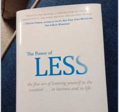book to read | the power of less, fine art of limiting yourself to the essential | self improvement book #books #bookstoread #nonfiction #positive #power #selfimprovement Book Suggestions, Book Recommendations, Book Nerd, Book Club Books, Reading Lists, Book Lists, Books To Buy, Books To Read, Personal Development Books