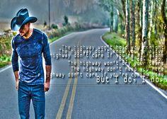 Highway don't care.. Tim McGraw