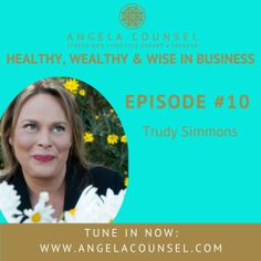 HWWB Episode 10 - Trudy Simmons