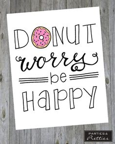 Happy Quotes : Donut Worry Be Happy Handlettered Quote Print Handlettering Hand Lettering Quotes, Brush Lettering, Calligraphy Quotes Doodles, Instant Lettering, Chalk Typography, Lettering Ideas, Cool Lettering, Lettering Tutorial, Lettering Styles