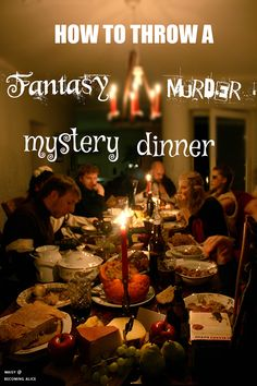 How To Throw a Fantasy Murder Mystery Dinner