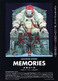 Japan, 1995 Director: Koji Morimoto Get the original Japanese movie poster here Manga Art, Manga Anime, Memories Anime, Cover Design, Katsuhiro Otomo, Arte Cyberpunk, Japanese Graphic Design, Japanese Poster, Exhibition Poster