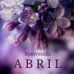 Bienvenido Abril