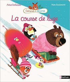 Amazon.fr - La course de luge - Astrid Desbordes, Marc Boutavant - Livres