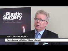 "Dr. James Grotting chats about his book ""Volume 5: Breast"" in ""Plastic Surgery, 3rd Edition,"" as well as the similarities he finds in being both a plastic surgeon and a pilot."
