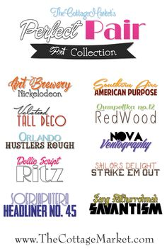 The Perfect Pair Collection. Pairs of Fonts that look great together...perfect for logos...headers...ads...scrapbooking pages...report titles and so much more! Find your perfect match!