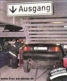 Parking fail. Exit sign