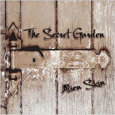 """The Secret Garden"" ~ Alien Skin [downbeat•electro-noir•pop]"