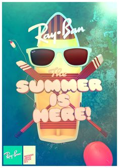 Ray-Ban - Summer is Here! by Federico Cerdà, via Behance