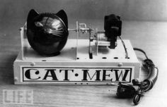 The Cat-Mew Machine. (1963)  This Japanese machine meows times per minute to scare away rats and mice. The eyes light up too.