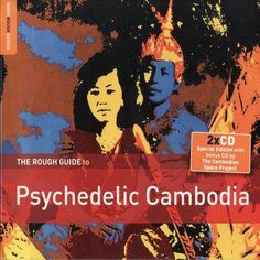 VA - The Rough Guide To Psychedelic Cambodia (2014)
