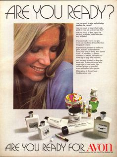 Avon Vintage Ad - 1971. Headline: ARE YOU READY? If you're ready, you're our girl. Avon has hundreds of beautiful face, things just for you. And you may be ready to shop the Avon way. To have the #AvonLadyNJ come right to your home  through online shopping. http://nrago.avonrepresentative.com/shop And if you are local to Morris County, in person! http://nrago.avonrepresentative.com/contact. The civilized answers to crowded stores and rushed sales people. ARE YOU READY FOR AVON?