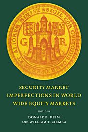 Donald B. Keim and William T. Ziemba (eds.), Security Market Imperfections in Worldwide Equity Markets