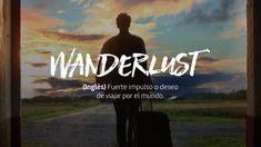 wanderlust Cute Words, Weird Words, Pretty Words, New Words, Beautiful Words, Phrase Tattoos, Unusual Words, Perfect Word, Spanish Words