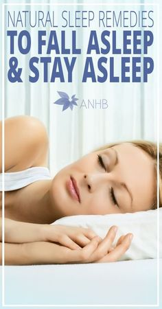 Natural #Sleep #Remedies to Fall Asleep and Stay Asleep - All Natural Home and Beauty