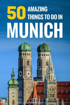 a massive list of 50 amazing things to do in Munich. Bavaria's capital is truly spectacular and this article features the best tourist attractions in Munich, Germany. Click to learn what to see in Munich, München
