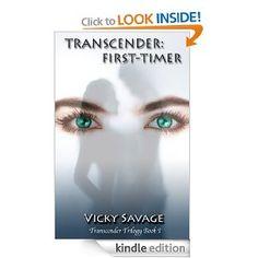 Amazon.com: TRANSCENDER: First-Timer (TRANSCENDER Trilogy) eBook: Vicky Savage: Kindle Store