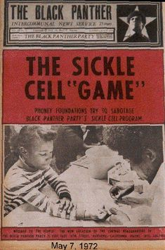 """""""The Sickle Cell 'Game"""" - Phoney Foundations Try to Sabotage Black Panther Party's Sickle Cell Program,"""" May 27, 1972"""