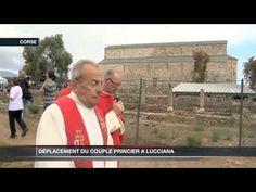 Le Couple Princier en pèlerinage à Lucciana Corsica  ( en francais )